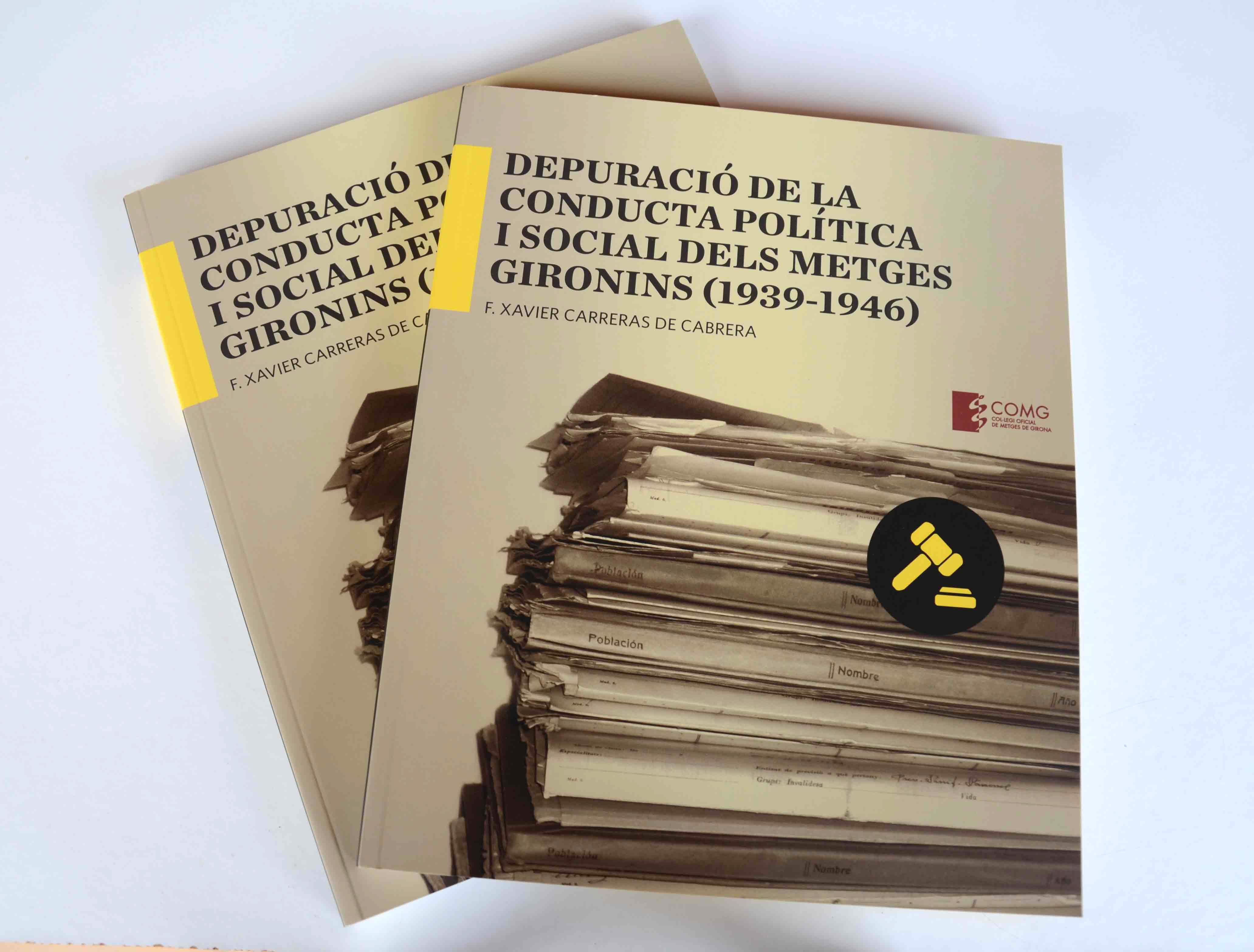 Depuració de la conducta política i social dels metges gironins (1939-1946)